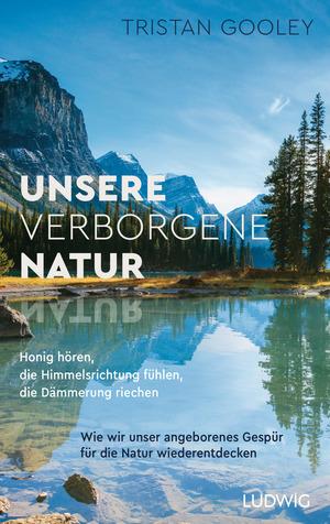 Unsere verborgene Natur