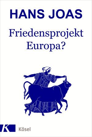 Friedensprojekt Europa?