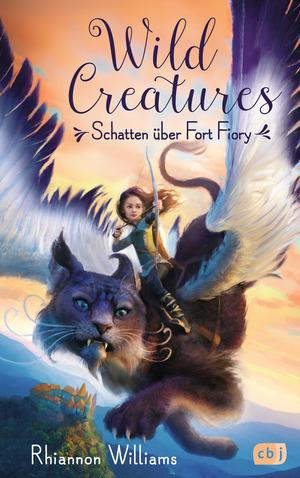 Wild Creatures - Schatten über Fort Fiory
