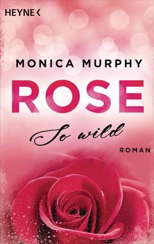 Rose - So wild