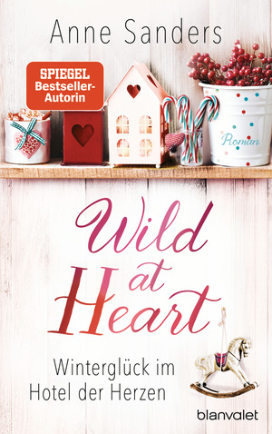 Wild at Heart - Winterglück im Hotel der Herzen