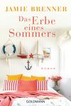 Das Erbe eines Sommers
