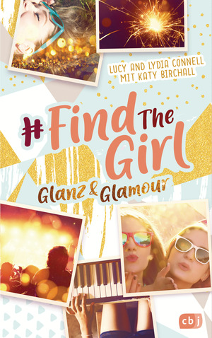 Find the Girl - Glanz und Glamour