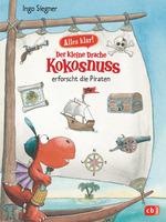 Das Bild zeigt das Cover des Buches Der kleine Drache Kokosnuss erforscht die Piraten
