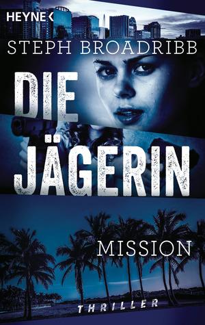 Die Jägerin - Mission
