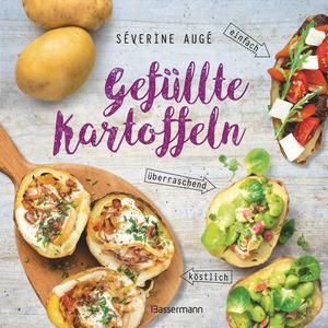 Gefüllte Kartoffeln - neue Lieblingsgerichte: einfach, überraschend, köstlich. Pimp your potato - so wird die Sättigungsbeilage zum Hauptgericht