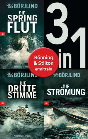 Die Rönning/Stilton-Serie Band 1 bis 3 (3in1-Bundle): - Die Springflut / Die dritte Stimme / Die Strömung
