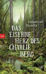 Das Bild zeigt das Cover des Buches Das eiserne Herz des Charlie Berg