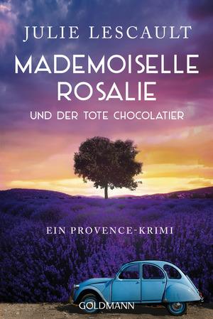 Mademoiselle Rosalie und der tote Chocolatier