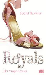 ROYALS - Herzensprinzessin
