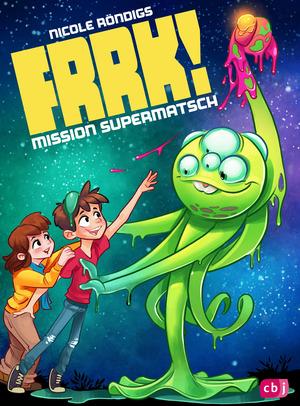 FRRK! - Mission Supermatsch