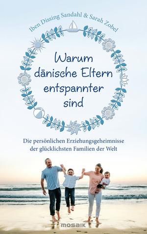 Warum dänische Eltern entspannter sind