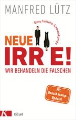 Cover des Buches Neue Irre - Wir behandeln die Falschen