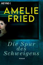 Cover des Buches Die Spur des Schweigens