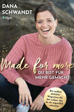 Made for more - Du bist für mehr gemacht