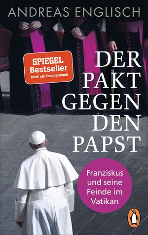 Der Pakt gegen den Papst
