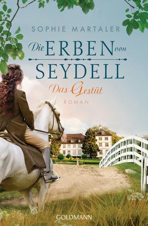 Die Erben von Seydell - Das Gestüt