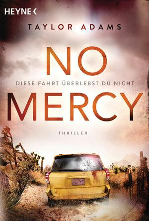 No Mercy - Diese Fahrt überlebst du nicht