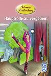 Internat Lindenberg - Hauptrolle zu vergeben!