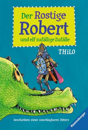 Der rostige Robert und elf zufällige Zufälle