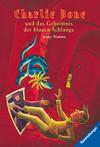 Vergrößerte Darstellung Cover: Charlie Bone und das Geheimnis der blauen Schlange. Externe Website (neues Fenster)