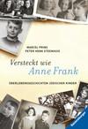 Versteckt wie Anne Frank