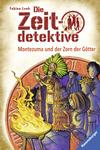 Montezuma und der Zorn der Götter