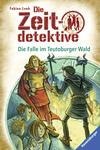 Die Falle im Teutoburger Wald