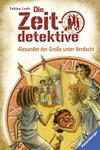 Alexander der Große unter Verdacht