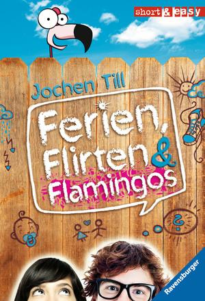 Ferien, Flirten & Flamingos