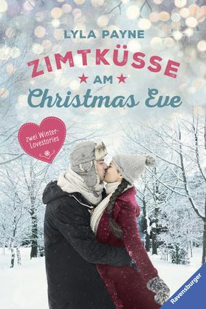 Unterm Mistelzweig mit Mr Right / Zimtküsse am Christmas Eve