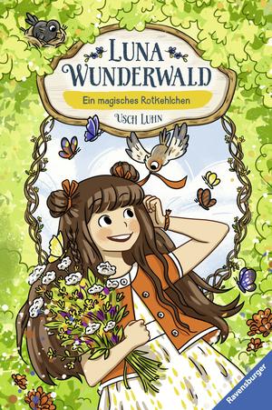 Luna Wunderwald, Band 4: Ein magisches Rotkehlchen