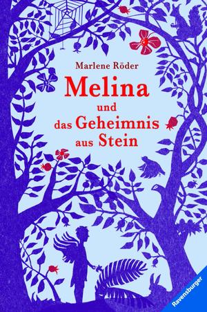Melina und das Geheimnis aus Stein