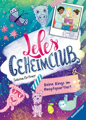 Leles Geheimclub, Band 1: Keine Kings im Hauptquartier
