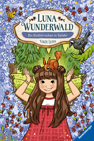 Luna Wunderwald, Band 7: Ein Eichhörnchen in Gefahr