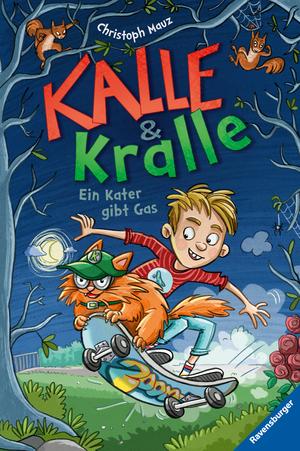Kalle & Kralle, Band 1: Ein Kater gibt Gas