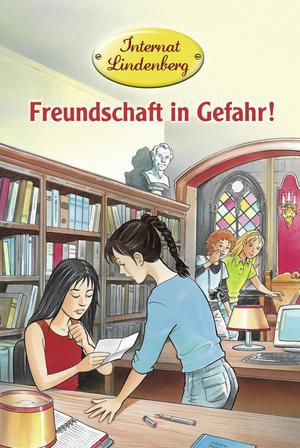 Internat Lindenberg - Freundschaft in Gefahr!