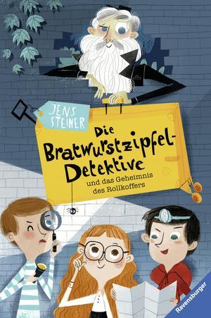 ¬Die¬ Bratwurstzipfel-Detektive und das Geheimnis des Rollkoffers