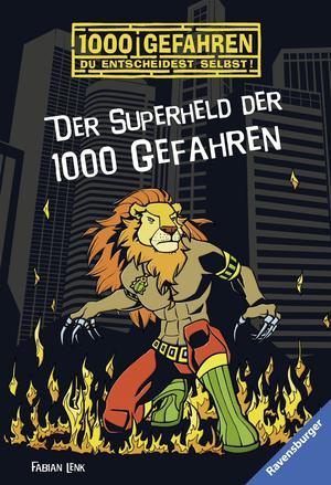 ¬Der¬ Superheld der 1000 Gefahren