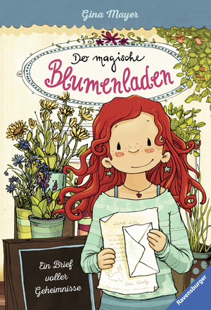 Der magische Blumenladen, Band 10: Ein Brief voller Geheimnisse
