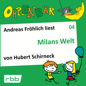 Andreas Fröhlich liest Milans Welt