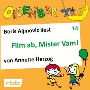 Boris Aljinovic liest Film ab, Mr. Vam!