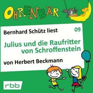 Bernhard Schütz liest Julius und die Raufritter von Schroffenstein