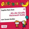 Sophie Rois liest Als die Giraffe Heimweh hatte
