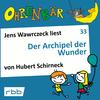 Jens Wawrczeck liest Der Archipel der Wunder