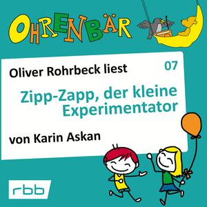 Oliver Rohrbeck liest Zipp Zapp, der kleine Experimentator