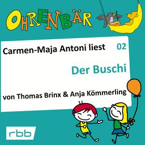 Carmen-Maja Antoni liest Der Buschi