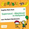 Sophie Rois liest Supersausi - Abenteuer in Hollywutz