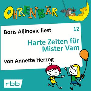 Boris Aljinovic liest Harte Zeiten für Mr. Vam