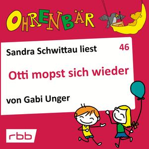 Sandra Schwittau liest Otti mopst sich wieder